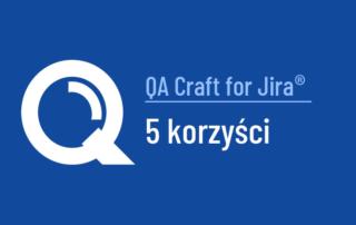 5 Korzysci Qacraft