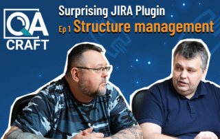 QA Craft for Jira Structure Management