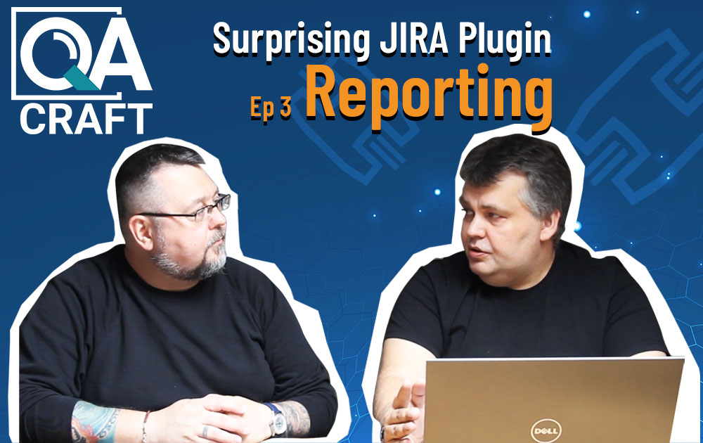 QA Craft for Jira Reporting